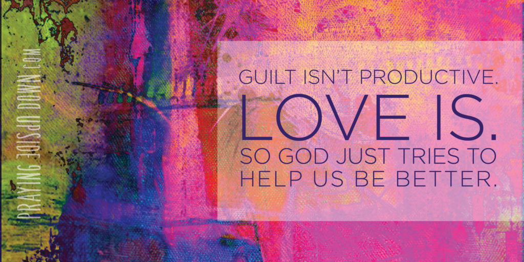 GRAPHIC Guilt isn't productive
