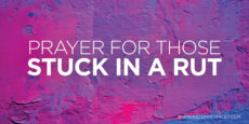 GRAPHIC prayer for those stuck in a rut